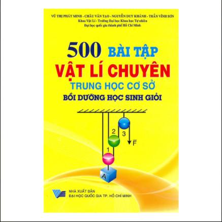 500 Bài Tập Vật Lí Chuyên Trung Học Cơ Sở Bồi Dưỡng Học Sinh Giỏi ebook PDF-EPUB-AWZ3-PRC-MOBI