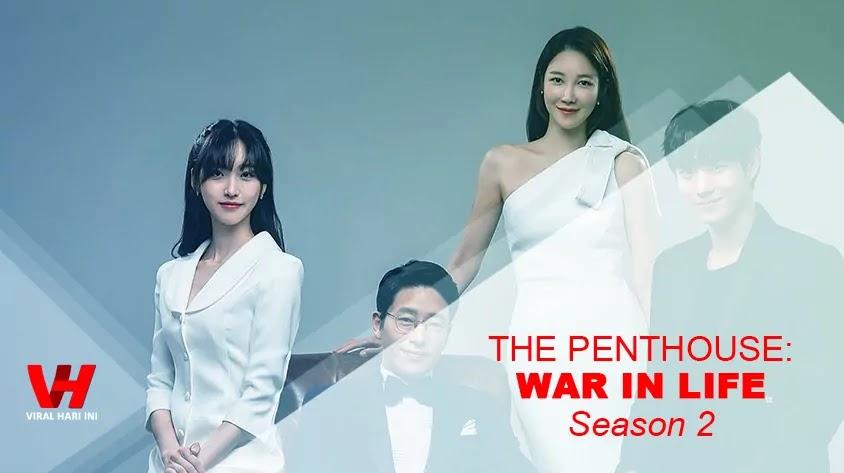 The Penthouse: War in Life Season 2 Segera Tayang
