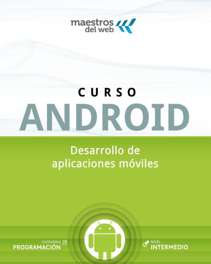 [Imagen: curso-android-desarrollo-de-aplicaciones-moviles-CM.png]