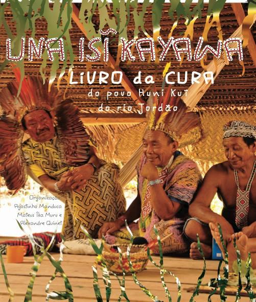 Livro da Cura - Una Isi Kayawa- Povo Huni Kuin-10