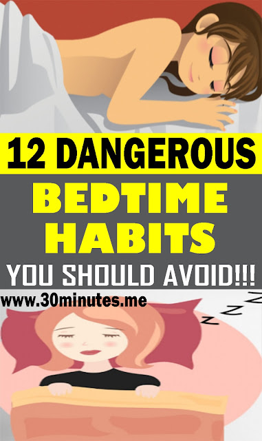 12 Dangerous Bedtime Habits You Should Avoid