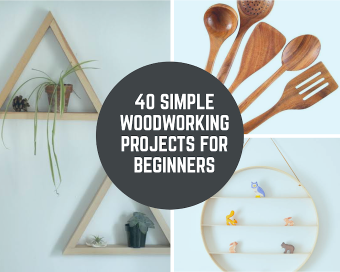 40 Simple Woodworking Projects For Beginners (2020 Updated)
