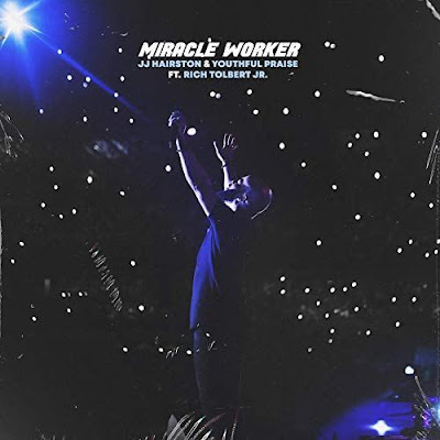 J.J Hairston - Miracle Worker Lyrics