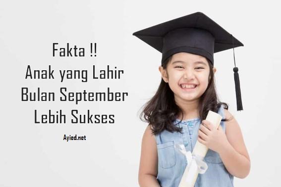 Fakta: Anak yang Lahir Bulan September Lebih Sukses