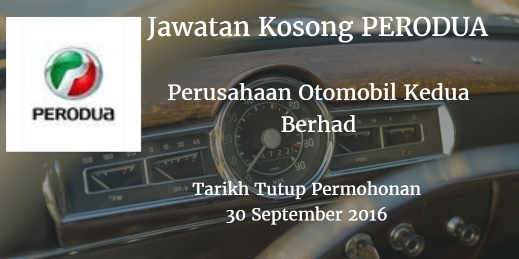 Jawatan Kosong PERODUA 30 September 2016