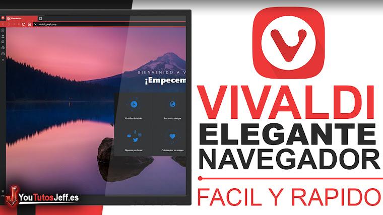 Como Descargar Vivaldi Ultima Versión Español - Navegador Elegante