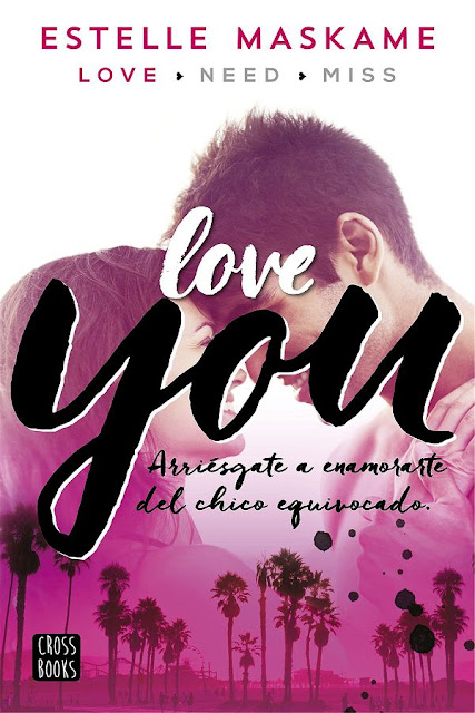Love you | You #1 | Estelle Maskame
