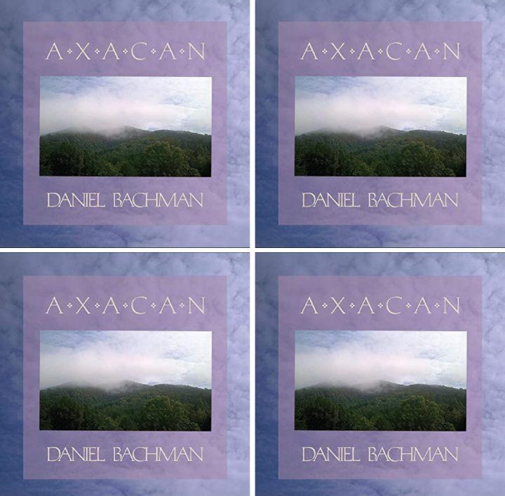 Daniel Bachman's Music: AXACAN (10-Track Album) - Songs: Accokeek Creek, Ferry Farm, Big Summer, Coronach and More.. - AAC/MP3 Download