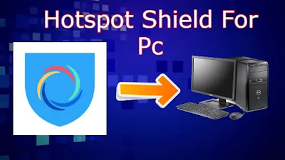 Hotspot Shield For Pc