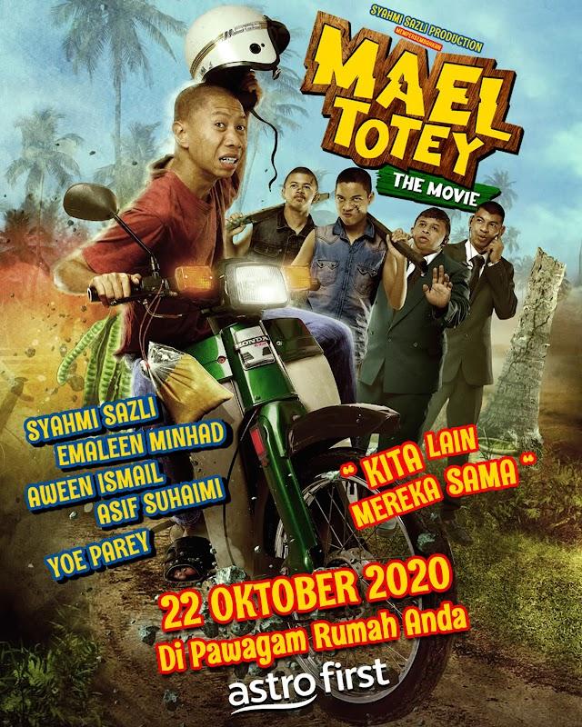 Sinopsis Mael Totey The Movie Full. Apa Maksud Totey?