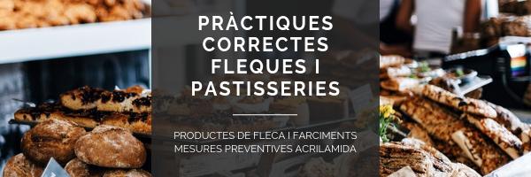 Cursos adreçats als manipuladors d'aliments que treballen a obradors del sector flequer i pastisser.