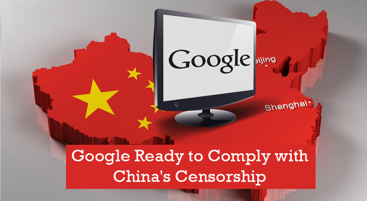After 5 Years, Now Google Ready to Comply with China's Censorship Laws for Business