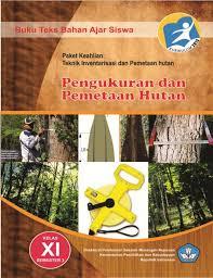 Download  Buku Paket Pengukuran dan Pemetaan Hutan 3 Kelas 11 Kurikulum 2013 PDF - Cerpen45