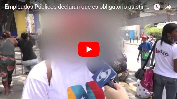 Empleados Públicos declaran que es obligatorio asistir a marchas de Maduro