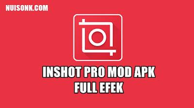 InShot Pro Mod Apk Full Efek v1.724.1318 Terbaru 2021