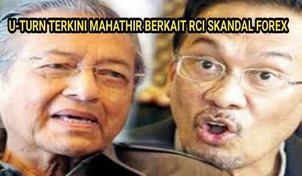 'Pusingan U' Terkini Mahathir Menunjukkan Beliau Panik Dengan RCI Skandal Forex Bank Negara