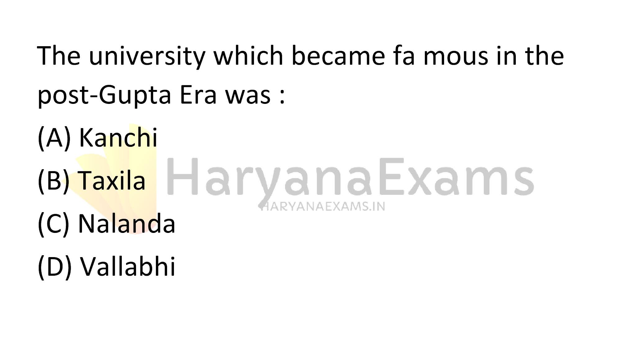 The university which became famous in the post-Gupta Era was :