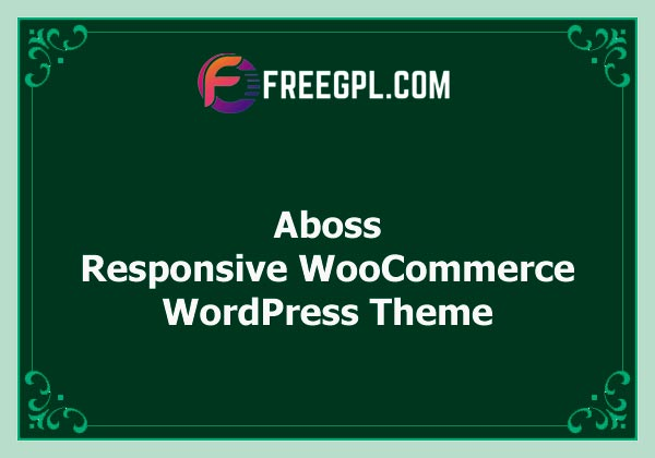 Aboss - Responsive Theme for WooCommerce WordPress Nulled Download Free