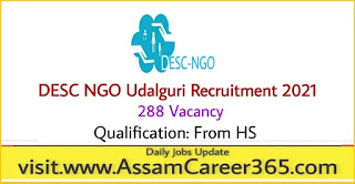 DESC NGO Udalguri Recruitment 2021 - 288 Vacancy