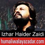 https://www.humaliwalayazadar.com/2019/09/izhar-haider-zaidi-nohay-2020.html
