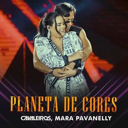 Download Planeta de Cores – Cavaleiros do Forró e Mara Pavanelly Mp3 Torrent