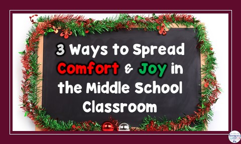 spreading comfort and joy in a middle school classroom