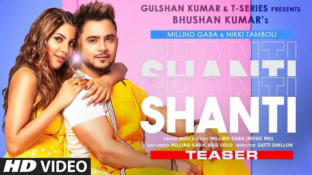 Millind Gaba : Shanti - ( Mp3 Song Download ) - 320kbps