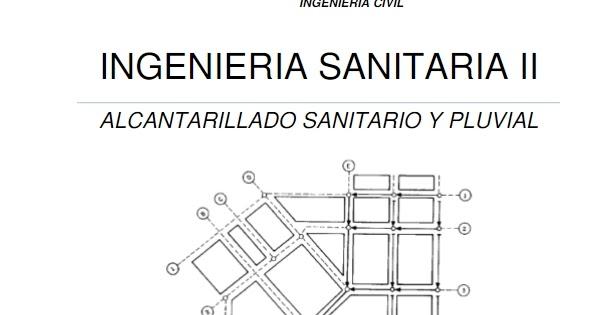 MANUAL: INGENIERÍA SANITARIA II Alcantarillado Sanitario y