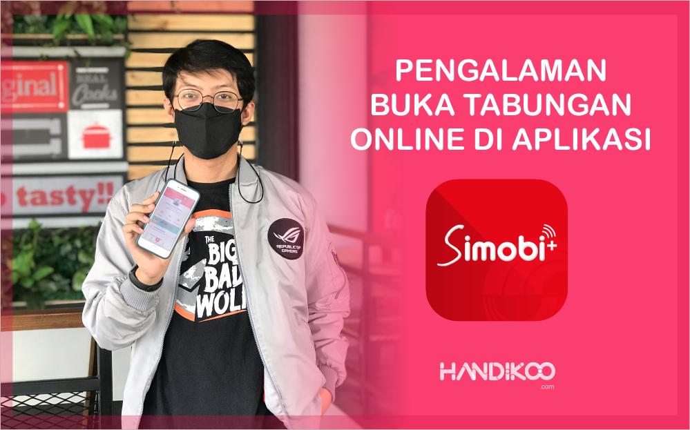 Pengalaman Pertama Bikin Tabungan Online SimobiPlus