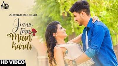 Jinna Tera Main Kardi Lyrics - Gurnam Bhullar Ft. Mix Singh   New Punjabi Songs 2017