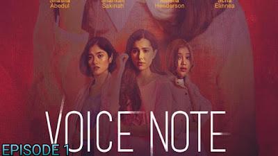 Tonton Drama Voice Note Episod 1