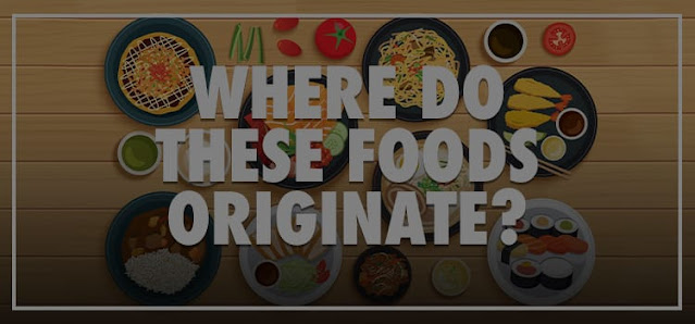 Where Do These Foods Originate Quiz Answers 100% Score Be Quizzed