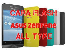 Cara Flash Asus Zenfone
