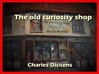 The old curiosity shop by Charles Dickens with Illustrations