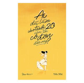 Ai Đã Làm Cho Tuổi 20 Của Tôi Cô Đơn Đến Vậy ebook PDF-EPUB-AWZ3-PRC-MOBI