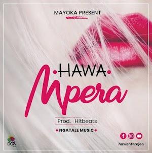 Download Audio | Hawa - Mpera