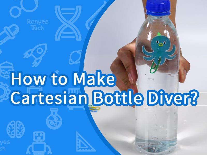 How to Make Cartesian Bottle Diver?
