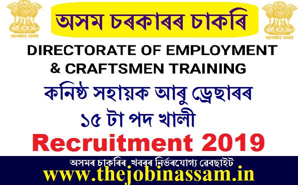 Employment and craftsmen Training Assam Recruitment 2019: Junior Assistant/Dresser [15 Posts]