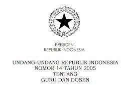 Undang - Undang (UU) No 14 [Tahun] 2005 (Tentang) Guru & DOSEN