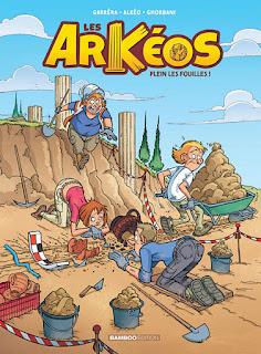 Les Arkéos tome 1 - Plein les fouilles - aux éditions Bamboo