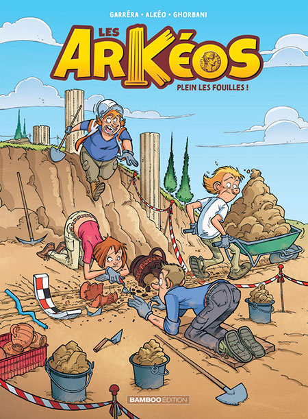 Les Arkéos tome 1 - Plein les fouilles