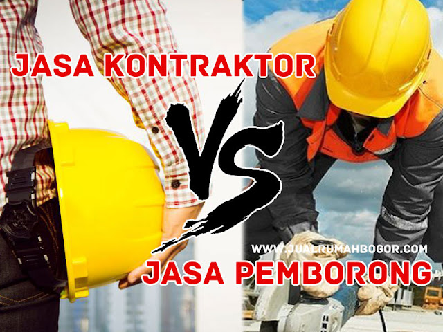 perbedaan paling mendasar antara jasa kontraktor dan jasa pemborong