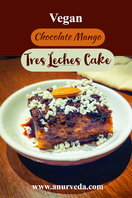 Chocolate Mango Tres Leches Cake Vegan Decadent And Healthy Cake No Oven