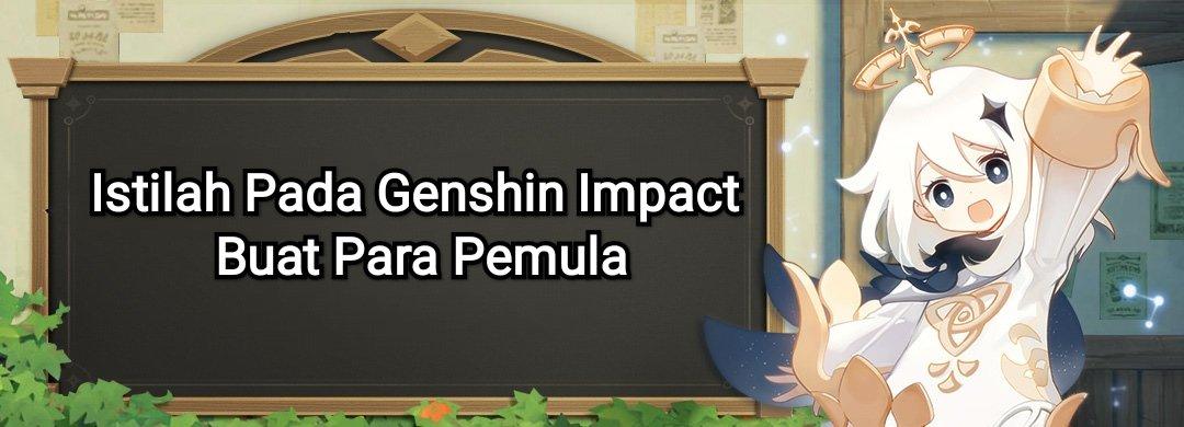 istilah dalam genshin impact artinya