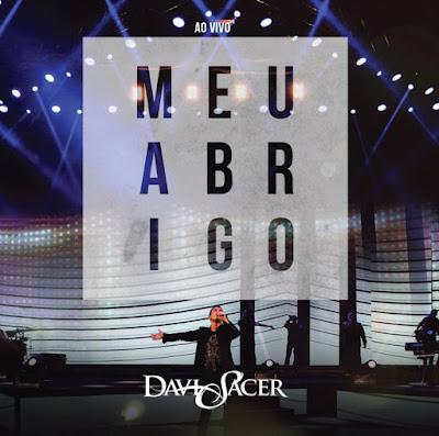 Davi Sacer - Meu Abrigo | Ao Vivo (2015)