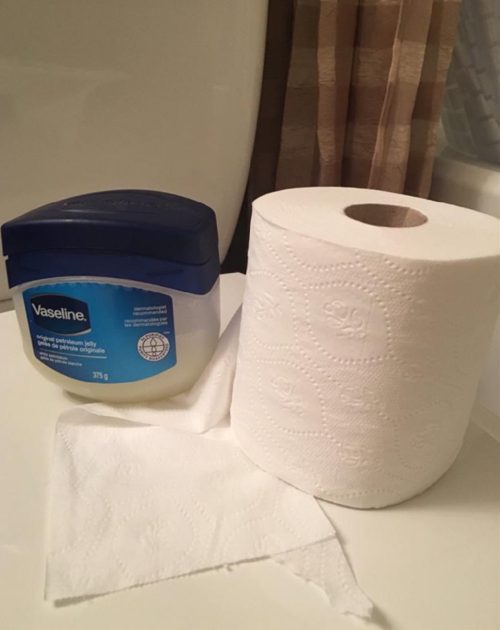 Vaseline and toilet paper