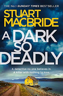 A Dark So Deadly by Stuart MacBride Book Cover