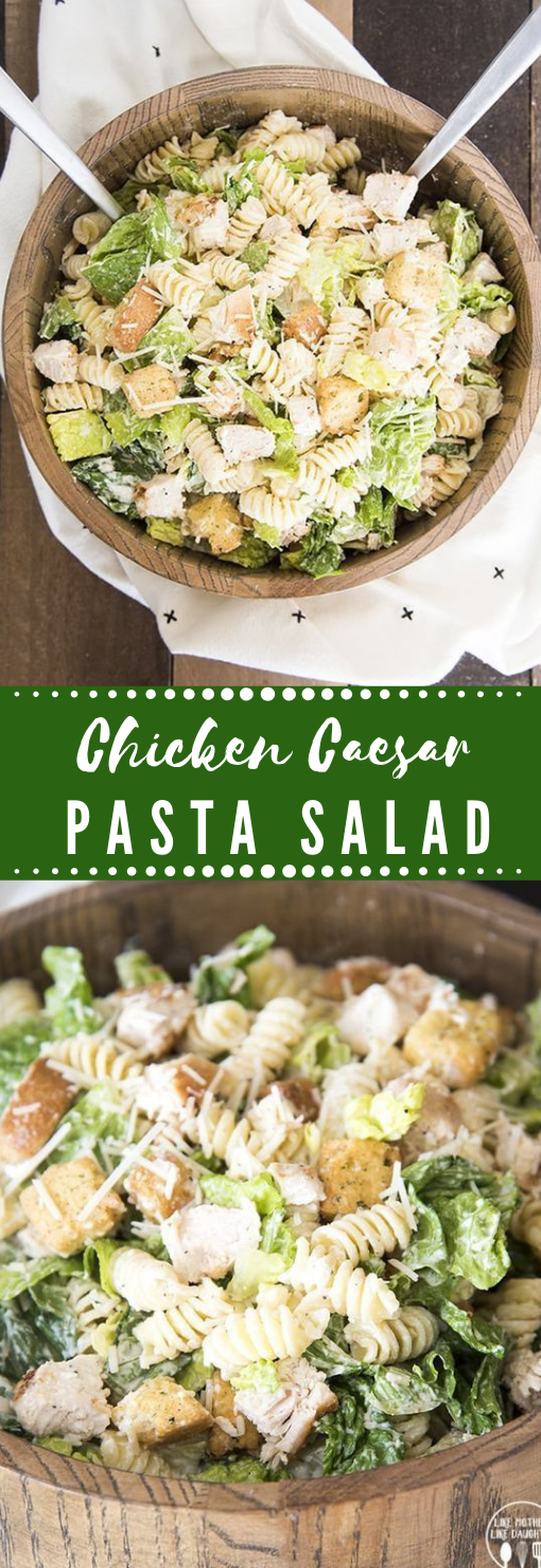 Chicken Caesar Pasta Salad #pasta #diet #healthyrecipe #keto #paleo