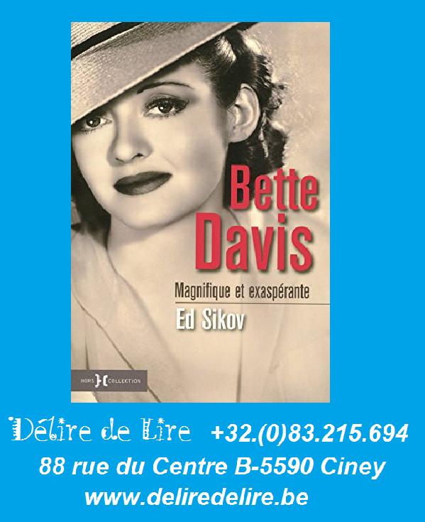 Bette-Davis-Magnifique-exasperante-ED-SIKOV-Hors-Collection