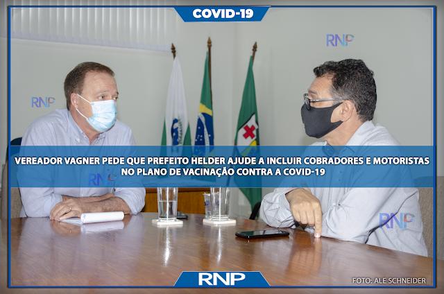 Vereador Vagner pede que Prefeito Helder ajude a incluir cobradores e motoristas no plano de vacinação contra a COVID-19